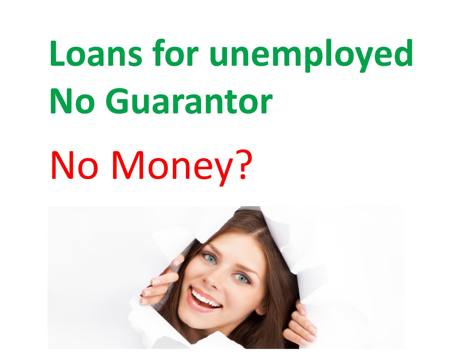 How to get a loan without a guarantor